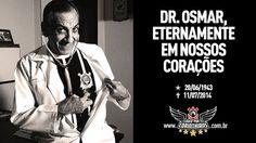 Dr. Osmar de Oliveira, eternamente em nossos corações ! Louco Por Ti Corinthians | Sport Club Corinthians Paulista