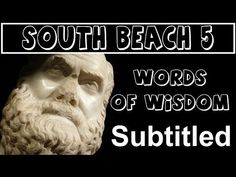 Real English® SUBTITLED -The South Beach Clips-5-Words-of-Wisdom - YouTube