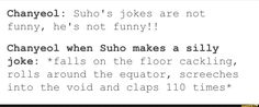 Park Chanyeol on Suho's jokes
