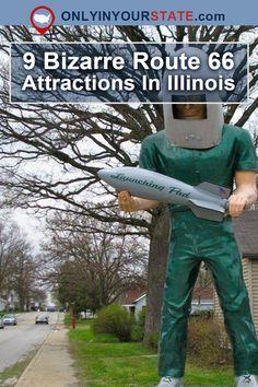 Travel | Illinois | Roadside Attractions | Bizarre Attractions