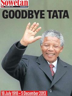 December 6, 2013 issue of South African newspaper Sowetan pays tribute to Nelson Mandela, who died on December 5, 2013