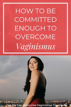 Are you working on overcoming vaginismus and trying to follow your doctor's recommendations? Staying consistent with the healing process of vaginismus can be challenging. But in this post, you'll learn 4 steps to help you get committed enough to overcome vaginismus. Read on here! Womens Health Tips | Female Health Tips | Feminine Health Tips #vaginismus Health Advice, Health Quotes, Wellness Tips, Health And Wellness, Womens Health Care, Womens Health Magazine, Health Vitamins, Holistic Approach, Healthy Women