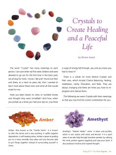 Spring 2014: Crystals to Create Healing and a Peaceful Life by Renee Avaard worthcatching.blogspot.ca ~ Get your free issue of Eco Heart Magazine and read the article at: EcoHeartMagazine.com