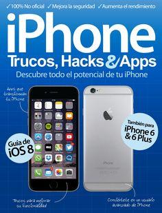 #iPhone: Trucos, Hacks Apps. La guía más completa para convertirte en todo un experto en #iPhone. Aquí en encontrarás trucos, secretos, apps, paso a paso y los mejores consejos. Para #iPhone6 & #IOS8.