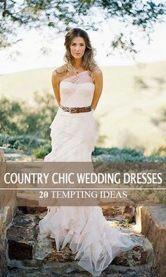 48ec3af280e 20 Best Country Chic Wedding Dresses  Rustic   Western Wedding Dresses
