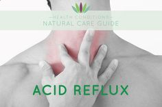 liveto110_wendymyers_healthconditions_naturalcareguide_acidreflux