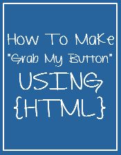 "How to Make A ""Grab My Button"" for you #Blog #Blogging #Tutorial"