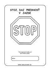 Dopravná značka - Stoj, daj prednosť v jazde!