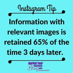 Instagram Tip: When people hear  information theyre likely to remember only about 10% of that information 3 days later.  However if a relevant image  is paired with some information people retain 65% of that information 3 days later.    Want to learn more about building your business using Instagram? Or want to work closely with me? Click the link in my bio and join my community!  #marketyourbusinessblog