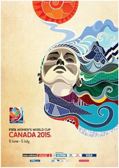 The official poster of the 2015 FIFA Women's World Cup. #marketingsportowy #marketingwsporcie