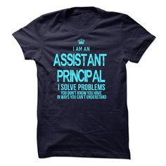 I am an Assistant Principal T Shirt, Hoodie, Sweatshirt