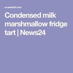 Condensed milk marshmallow fridge tart | News24