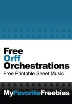 Free Orff Orchestrations (Arrangements) | Free Sheet Music - myfavoritefreebie...