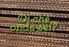 Di che onda sei? www.quicap.it