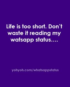 Life -whatsapp -whatsappstatus