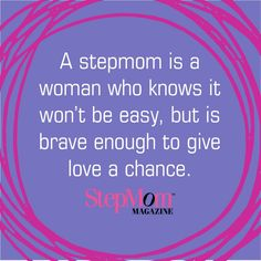Stepmoms are strong and brave! http://www.stepmommag.com/2015/09/30/stepmom-tip-stepmoms-are-brave/#.VhetIaQYRJ8