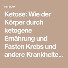 Ketose: Wie der Körper durch ketogene Ernährung und Fasten Krebs und andere Krankheiten heilt -- Gesundheit & Wohlbefinden -- Sott.net