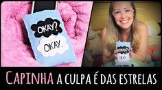 """Capinha: """"A Culpa é das Estrelas"""" =DiY   Dany Martinês"""