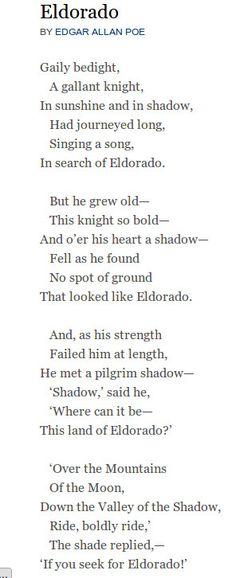 Eldorado - Edgar Allan Poe. http://www.annabelchaffer.com/ this is my husbands favorite poem...