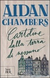 Cartoline dalla terra di nessuno, Aidan Chambers