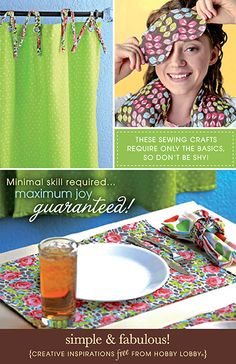 These sewing crafts only require the basics, so don't be shy! Minimal skill required... Maximum joy guaranteed!