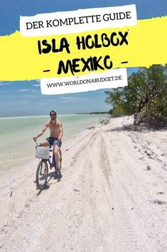 Travelogue Isla Holbox - Getting there, Things to do, Staying overnight + Eating - Beste Reisetipps 2019 Belize, Koh Lanta Thailand, Dubai Beach, Destinations, Stay Overnight, Backpacking Food, Group Travel, Life Journal, Small Island