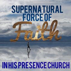 Faith get you from the natural to the Supernatural!!! Faith moves the hand of God!!!  Have Faith!!!  #Faith #miracles #Jesus