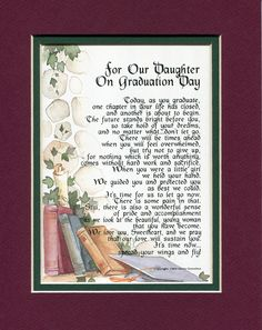 A Graduation Gift For A Daughter. Touching 8x10 Poem, Double-matted in Burgundy Over Dark Green and Enhanced with Watercolor Graphics.