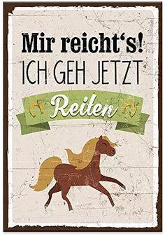 Holzschild mit Spruch - MIR REICHT´S! ICH GEH JETZT REITEN! - shabby chic retro vintage Typografie Bild im used-look aus MDF-Holz, Schild, Wandschild, Türschild, Holztafel, Holzbild mit Spruch / Zitat / Aphorismus als Geschenk und Dekoration zum Thema Reiten, Reitsport und Pferd (28,2 x 19,5 cm) Chic Retro, Retro Vintage, Fjord Horse, Icelandic Horse, Horse Quotes, Horse Love, Horse Riding, Fur Babies, Dogs And Puppies