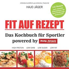Fit auf Rezept: Das Kochbuch für Sportler powered by Body... https://www.amazon.de/dp/3862431401/ref=cm_sw_r_pi_dp_x_wKS9xbYYXWQ8C
