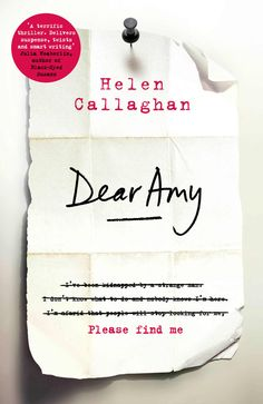 Dear Amy: The Sunday Times Bestselling Psychological Thriller: Amazon.co.uk: Helen Callaghan: 9781405923415: Books