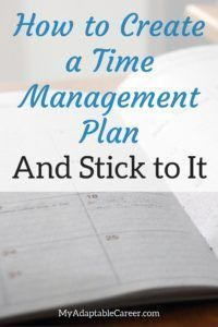 You know it's important to create a time management plan, or daily schedule. But sticking to that plan can be tricky. Here's how to create an effective time management plan, and more importantly, how to stick to the plan.