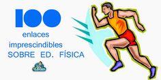 MONOGRÁFICO | 100 enlaces imprescindibles sobre Educación Física ~ La Eduteca