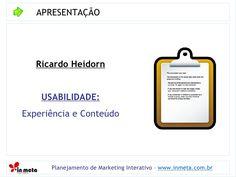 como-montar-um-projeto-de-usabilidade by InMeta Agência Digital via Slideshare