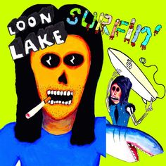 Single Serving: Loon Lake – Surfin' | Turntable Kitchen