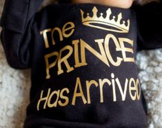 Prince Has Arrived Newborn boy black and gold bodysuit - take home outfit - Newborn boy hospital gown - Baby Boy Gift - Hat Sold Seperately Going Home Outfit, Girls Coming Home Outfit, Take Home Outfit, Baby Shower Gifts For Boys, Baby Boy Gifts, Baby Boy Shower, Baby Showers, Bringing Baby Home, Long Sleeve Bodysuit