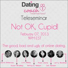 The good, bad and ugly of online dating exposed. #teleseminar #valentines #dating