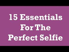 15 Essentials For The Perfect Selfie - Mazichands https://youtu.be/vGXxfoo14yo
