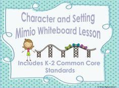 Character/Setting StoryTelling MIMIO Whiteboard Lesson