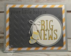 Big Baby News | Stampin' Up! | Big News | Wacky Watercooler Blog Hop #literallymyjoy #baby #booties #cheveron #gray #yellow #2016OccasionsCatalog