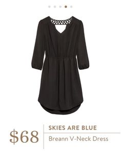 Oh Heather, I would LOVE to Try this dress!!!!!!  Skies Are Blue Breann V-Neck Dress.  Stitch Fix