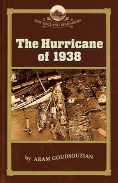 The Hurricane of 1938 by Aram Goudsouzian, Robert Allison