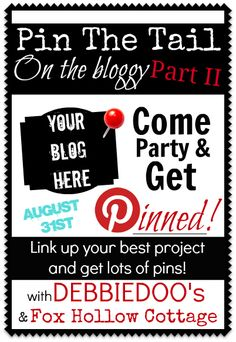 Fox Hollow Cottage: Pinterest Link Party - Pin The Tail On The Bloggy Part 2