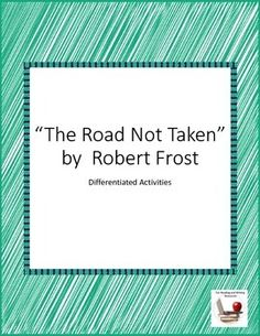 diction road not taken robert frost This master's thesis is carried out as a part of the education at the university of agder and is therefore approved as a part of this education however, this does not imply that the university answers for the methods that are used or the conclusions that are drawn university of agder, 2016 faculty of.