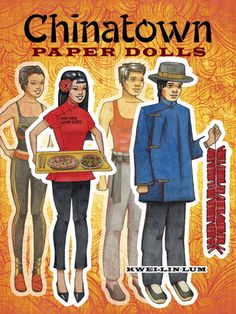 Chinatown Paper Dolls published by Dover Publications--history of Chinese-American clothing in the United States