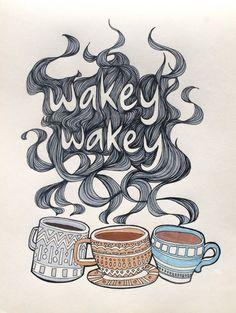 Wakey wakey!