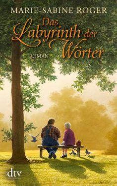 Das Labyrinth der Wörter: Roman von Marie-Sabine Roger http://www.amazon.de/dp/3423212845/ref=cm_sw_r_pi_dp_3UI0vb126E0J2