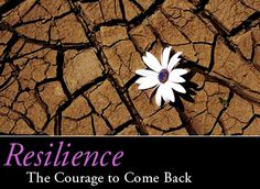 I believe in resilience