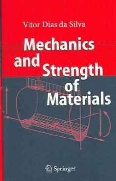 Mechanics And Strength of Materials (Hardcover)