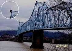 the Mothman December 15, 1967. Cars passing over the 700 foot bridge that connected Point Pleasant and Ohio when the bridge suddenly and unexpectedly collapsed during rush hour traffic. Cars were sent into the icy river, 46 people were killed. Only 44 of those bodies were found. The night the bridge collapsed, people spotted strange lights. Others saw a man on their doorstep, asking questions about the mysterious lights. most people reported that he made them feel uneasy or uncomfortable